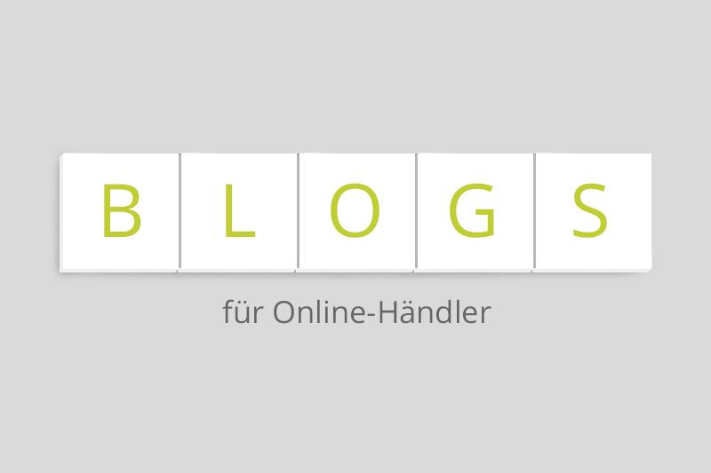 Blogs denen jeder Online-Händler folgen sollte